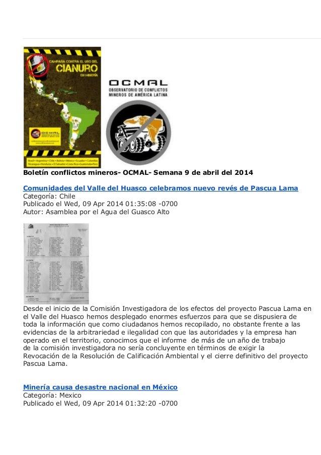 Boletín conflictos mineros- OCMAL- Semana 9 de abril del 2014 Comunidades del Valle del Huasco celebramos nuevo revés de P...