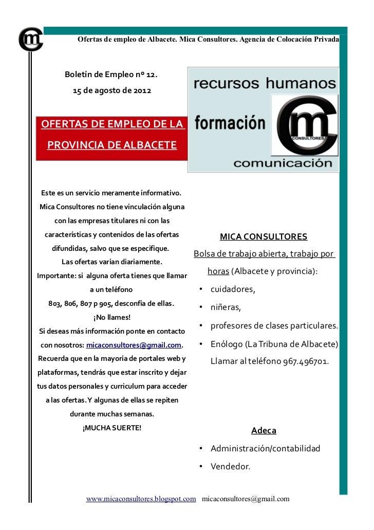 Ofertas de empleo de Albacete. Mica Consultores. Agencia de Colocación Privada        Boletín de Empleo nº 12.           1...