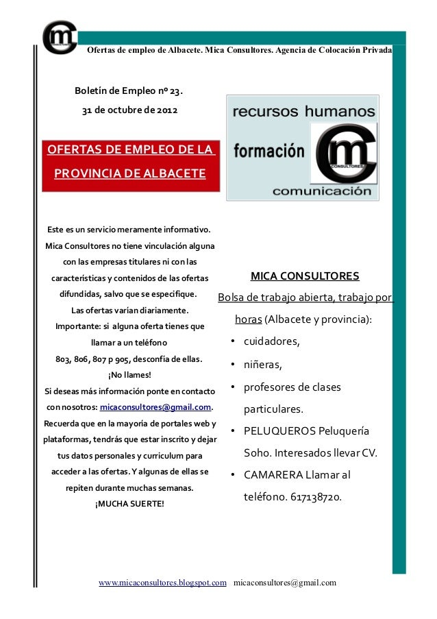 Ofertas de empleo de Albacete. Mica Consultores. Agencia de Colocación Privada        Boletín de Empleo nº 23.          31...