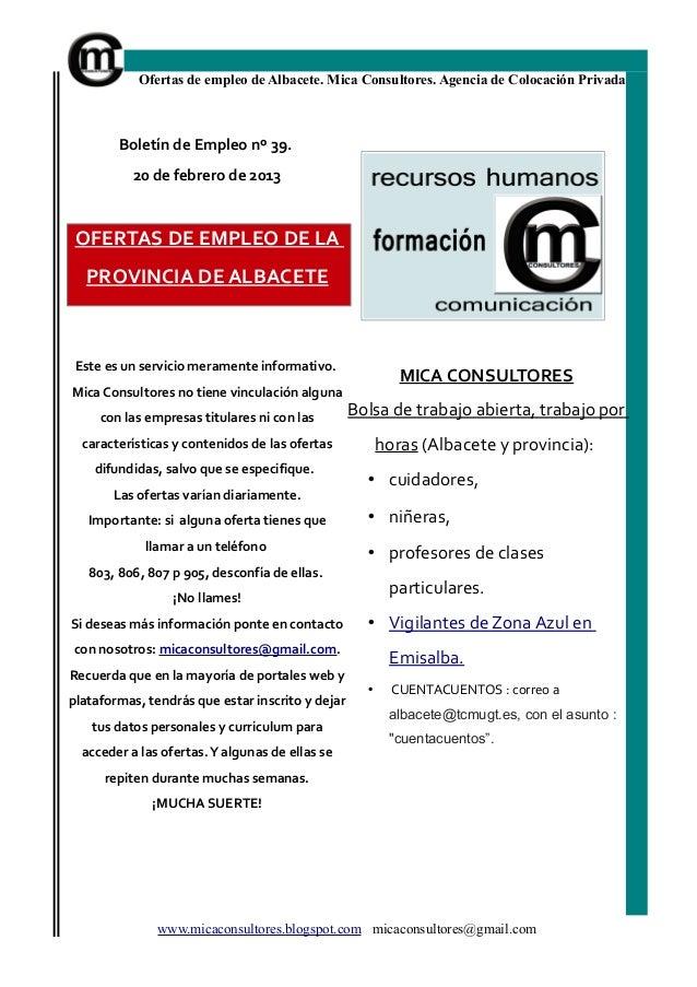 Ofertas de empleo de Albacete. Mica Consultores. Agencia de Colocación Privada        Boletín de Empleo nº 39.          20...