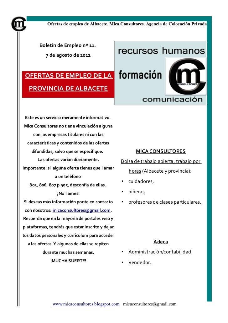 Ofertas de empleo de Albacete. Mica Consultores. Agencia de Colocación Privada        Boletín de Empleo nº 11.           7...
