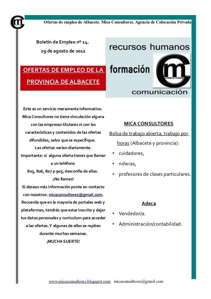 Ofertas de empleo de Albacete. Mica Consultores. Agencia de Colocación Privada        Boletín de Empleo nº 14.           2...
