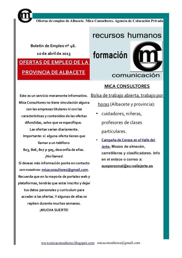 Ofertas de empleo de Albacete. Mica Consultores. Agencia de Colocación Privada        Boletín de Empleo nº 46.            ...