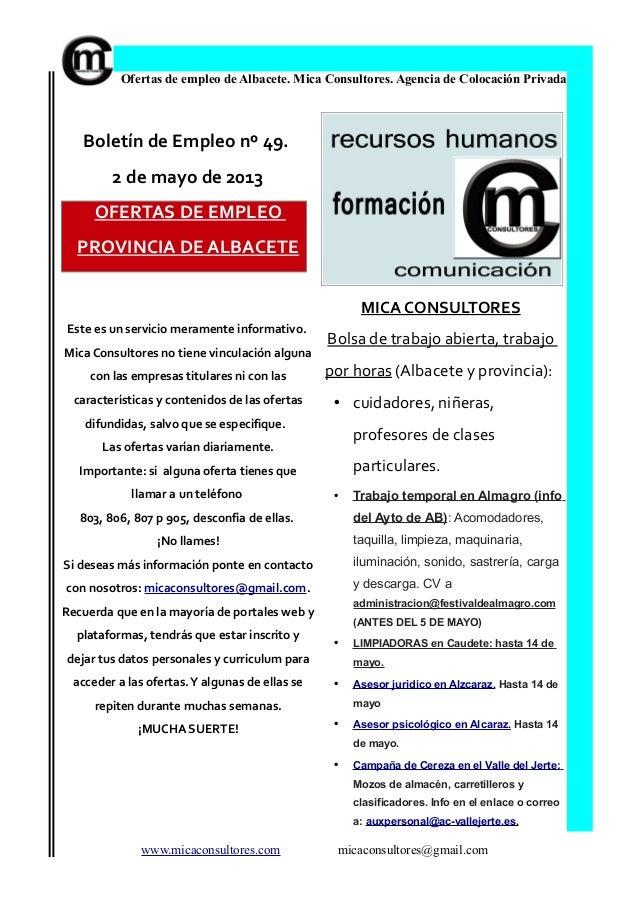 Ofertas de empleo de Albacete. Mica Consultores. Agencia de Colocación PrivadaBoletín de Empleo nº 49.2 de mayo de 2013OFE...