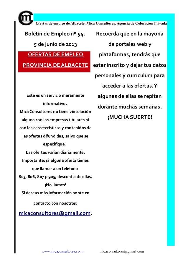 Ofertas de empleo de Albacete. Mica Consultores. Agencia de Colocación PrivadaBoletín de Empleo nº 54.5 de junio de 2013OF...