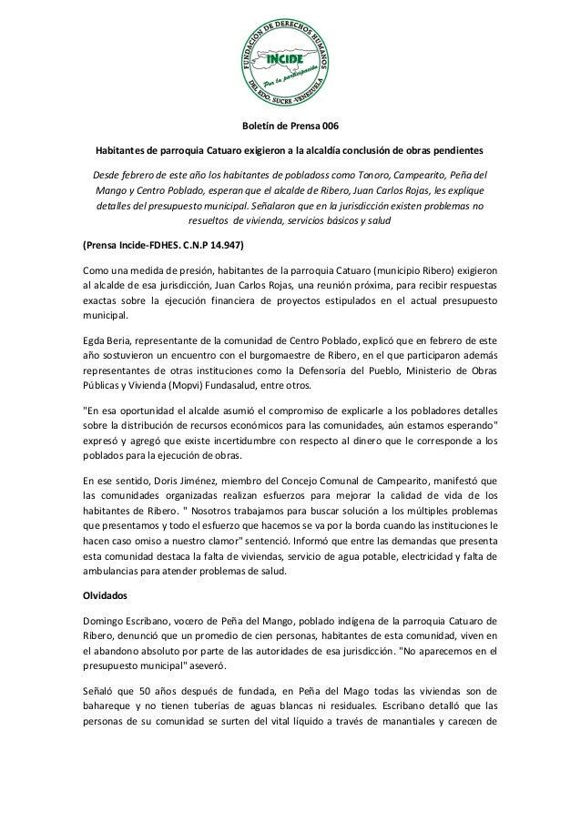 Boletín de Prensa 006 Habitantes de parroquia Catuaro exigieron a la alcaldía conclusión de obras pendientes Desde febrero...