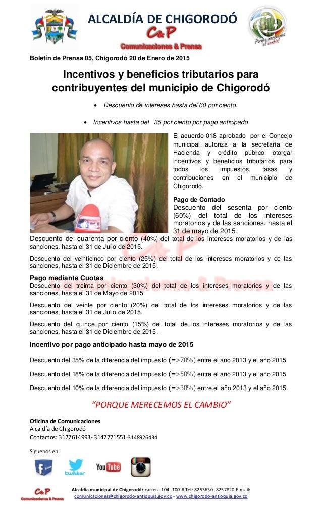 ALCALDÍA DE CHIGORODÓ Alcaldía municipal de Chigorodó: carrera 104- 100-8 Tel: 8253630- 8257820 E-mail: comunicaciones@chi...