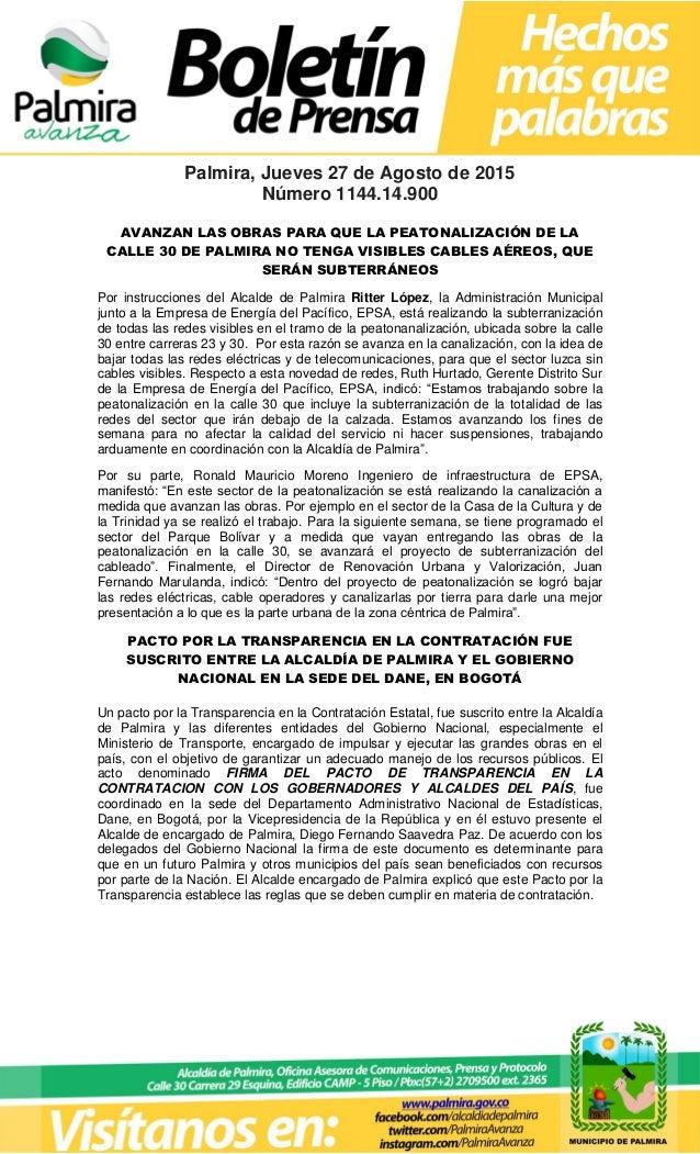 Palmira, Jueves 27 de Agosto de 2015 Número 1144.14.900 AVANZAN LAS OBRAS PARA QUE LA PEATONALIZACIÓN DE LA CALLE 30 DE PA...