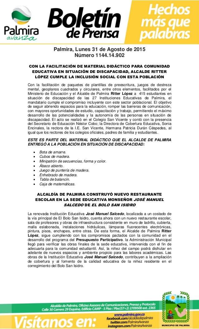 Palmira, Lunes 31 de Agosto de 2015 Número 1144.14.902 CON LA FACILITACIÓN DE MATERIAL DIDÁCTICO PARA COMUNIDAD EDUCATIVA ...