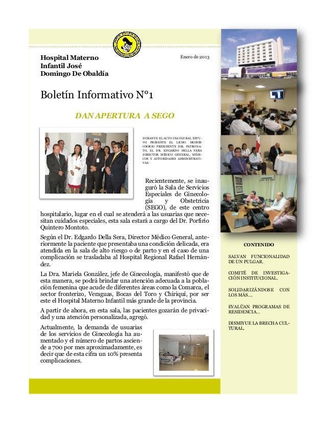 Hospital Materno                                             Enero de 2013Infantil JoséDomingo De ObaldíaBoletín Informati...