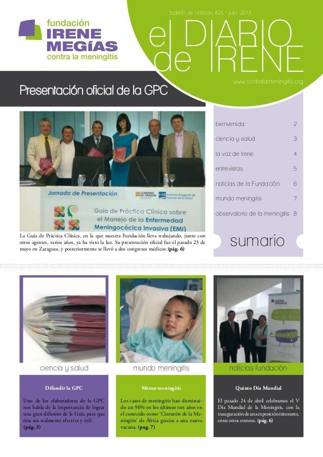 www.contralameningitis.org boletín de noticias #26 - julio 2013 La Guía de Práctica Clínica, en la que nuestra Fundación l...