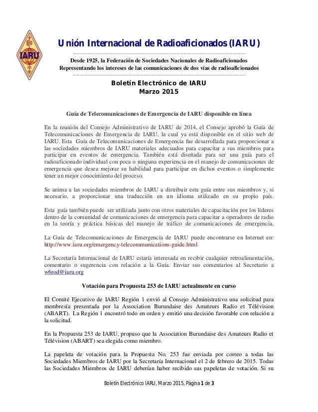 Boletín Electrónico IARU, Marzo 2015, Página 1 de 3 Unión Internacional de Radioaficionados (IARU) -----------------------...