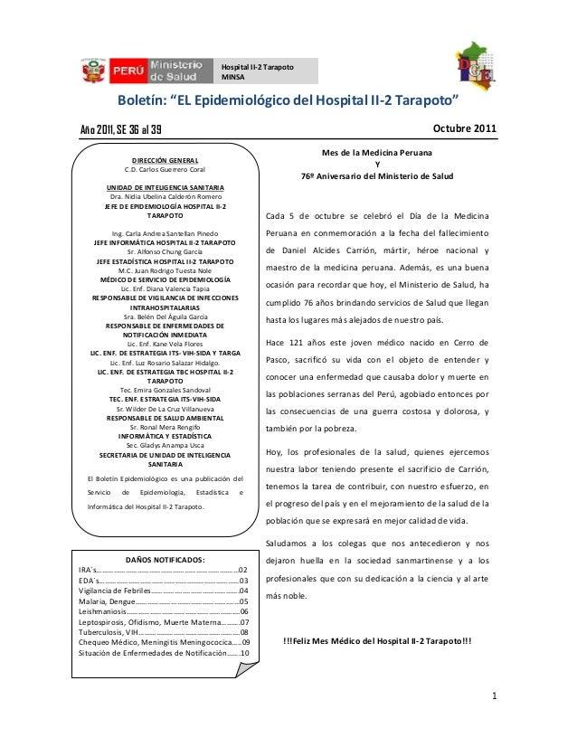 """1 Boletín: """"EL Epidemiológico del Hospital II-2 Tarapoto"""" Octubre 2011 Hospital II-2 Tarapoto MINSA Año 2011, SE 36 al 39 ..."""