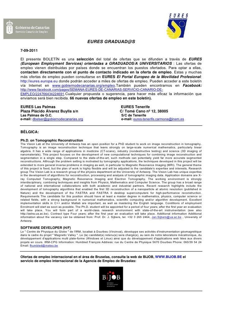 EURES GRADUAD@S7-09-2011El presente BOLETÍN es una selección del total de ofertas que se difunden a través de EURES(Europe...