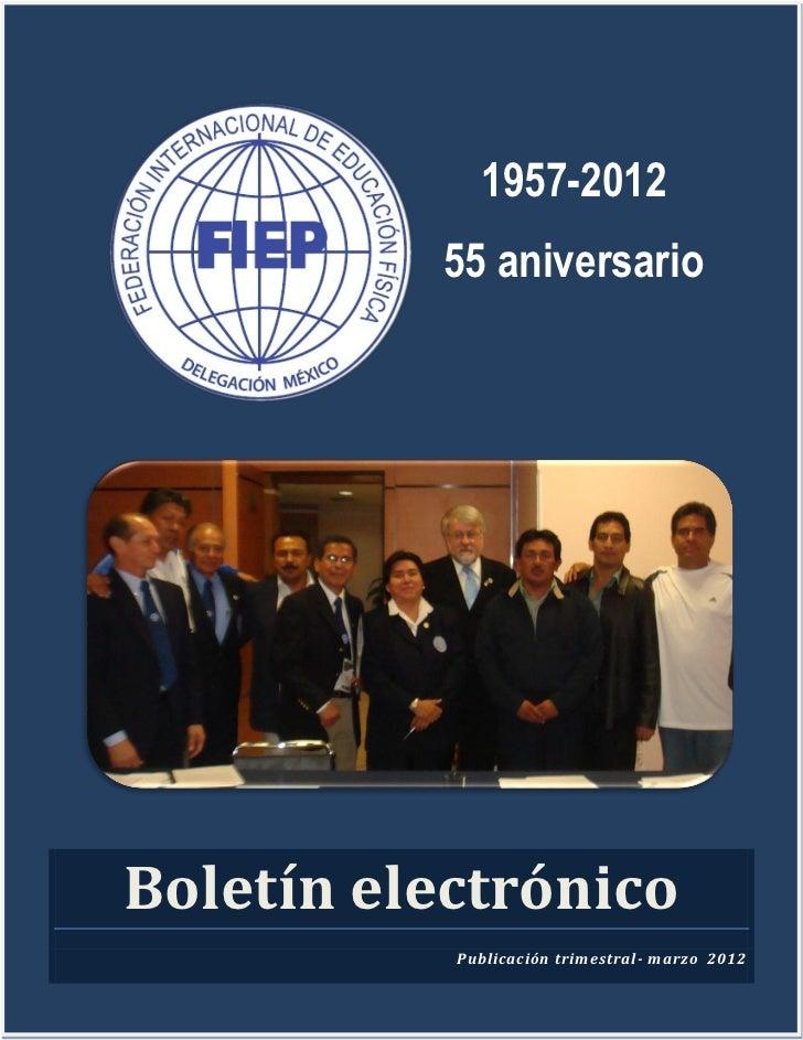 1957-2012                      55 aniversario            Boletín electrónico                       Publicación trimestral-...