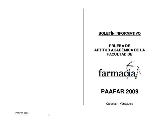 PAAFAR 2009 1 2 BBOOLLEETTÍÍNN IINNFFOORRMMAATTIIVVOO PPRRUUEEBBAA DDEE AAPPTTIITTUUDD AACCAADDÉÉMMIICCAA DDEE LLAA FFAACC...