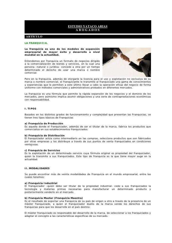 ESTUDIO YATACO ARIAS                                        ABOGADOS   ARTÍCULO  LA FRANQUICIA.  La franquicia es uno de l...
