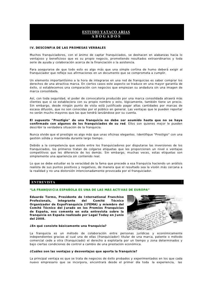 ESTUDIO YATACO ARIAS                                       ABOGADOS  IV. DESCONFIA DE LAS PROMESAS VERBALES  Muchos franqu...
