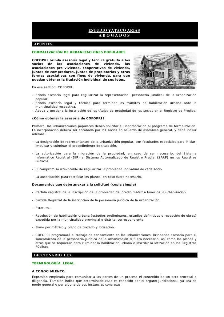 ESTUDIO YATACO ARIAS                                         ABOGADOS   APUNTES  FORMALIZACIÓN DE URBANIZACIONES POPULARES...