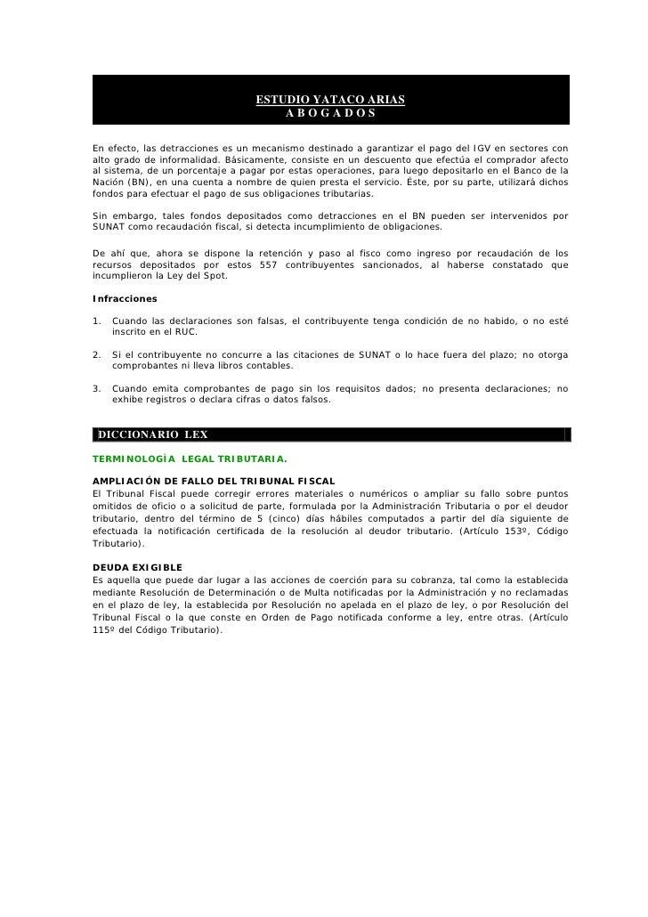 ESTUDIO YATACO ARIAS                                       ABOGADOS  En efecto, las detracciones es un mecanismo destinado...