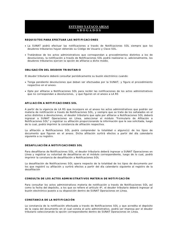 ESTUDIO YATACO ARIAS                                        ABOGADOS  REQUISITOS PARA EFECTUAR LAS NOTIFICACIONES  • La SU...