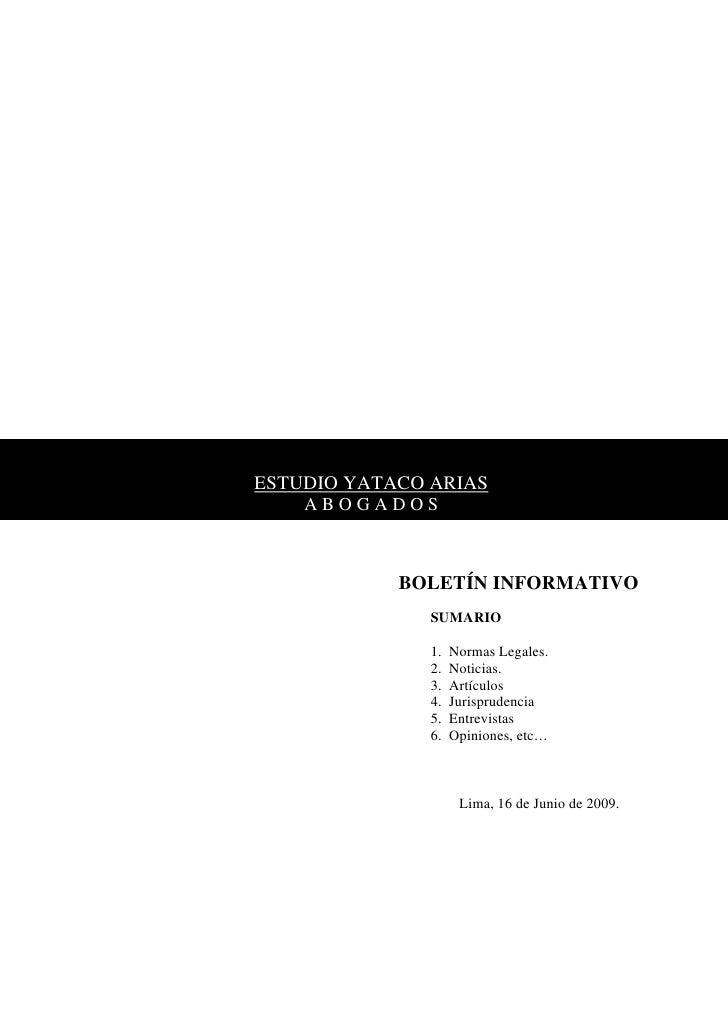 ESTUDIO YATACO ARIAS     ABOGADOS                BOLETÍN INFORMATIVO                SUMARIO                 1.   Normas Le...