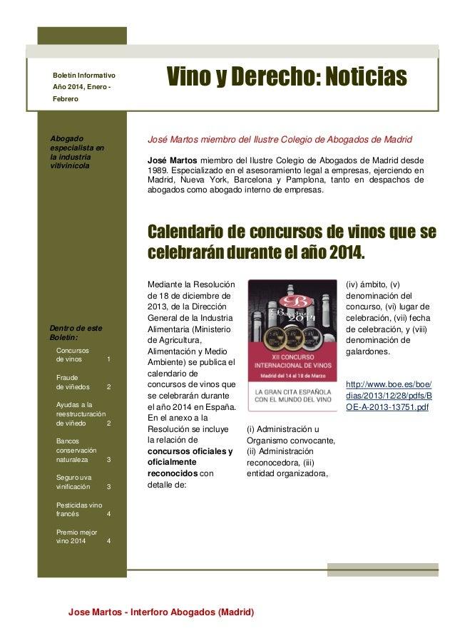 Boletín Informativo Año 2014, Enero -  Vino y Derecho: Noticias  Febrero  Abogado especialista en la industria vitivinícol...