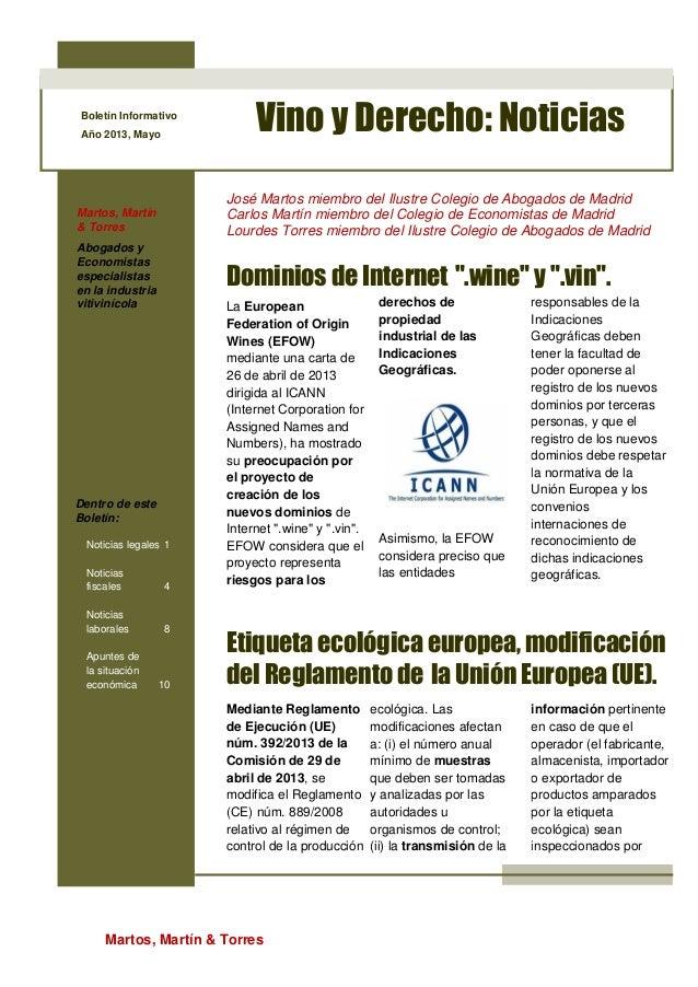 Martos, Martín & TorresBoletín InformativoAño 2013, MayoVino y Derecho: NoticiasMartos, Martín& TorresAbogados yEconomista...