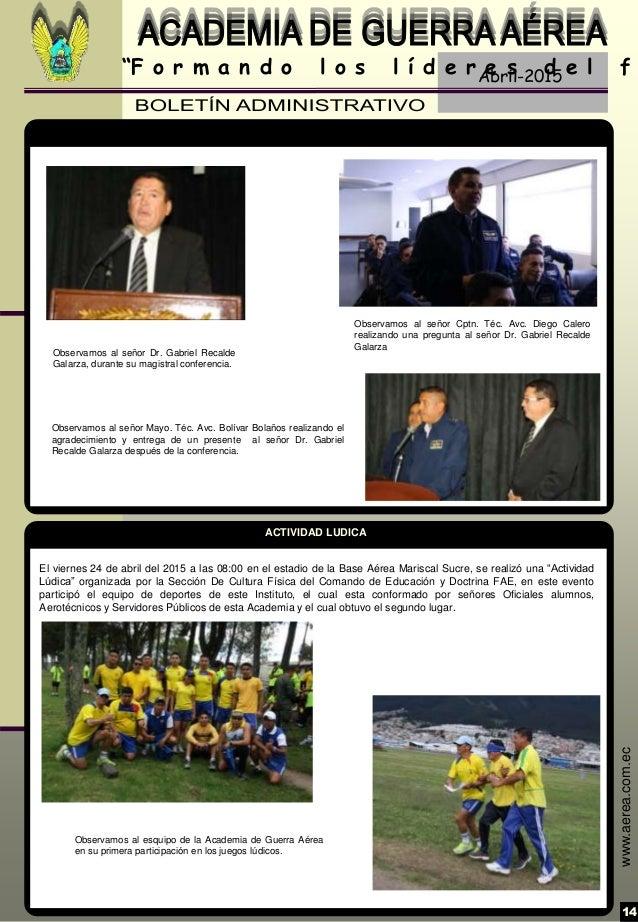 """Abril-2015 14 """"F o r m a n d o l o s l í d e r e s d e l f www.aerea.com.ec El viernes 24 de abril del 2015 a las 08:00 en..."""