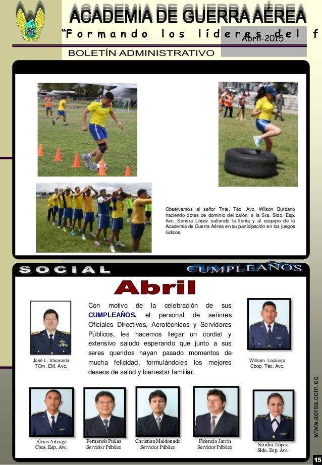 """Abril-2015 15 """"F o r m a n d o l o s l í d e r e s d e l f www.aerea.com.ec Con motivo de la celebración de sus CUMPLEAÑOS..."""