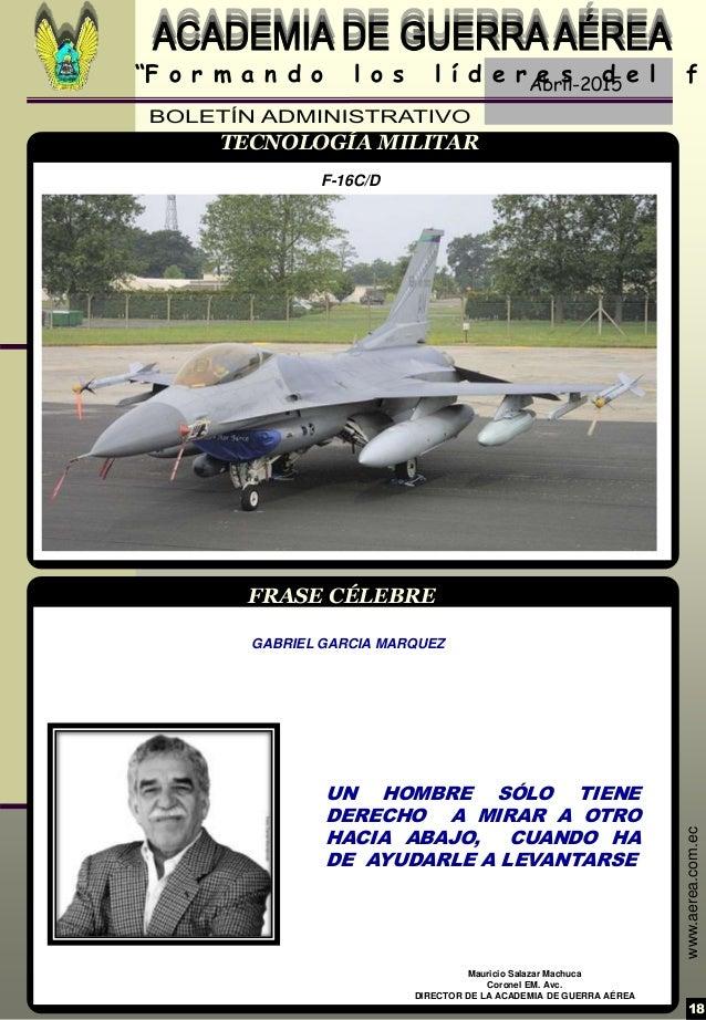 """Abril-2015 18 """"F o r m a n d o l o s l í d e r e s d e l f www.aerea.com.ec FRASE CÉLEBRE Mauricio Salazar Machuca Coronel..."""
