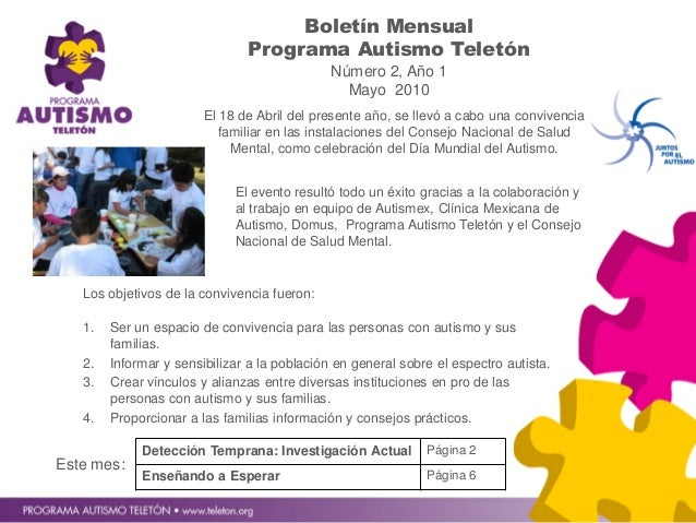 Boletín Mensual Programa Autismo Teletón Número 2, Año 1 Mayo 2010 Este mes: Detección Temprana: Investigación Actual Pági...