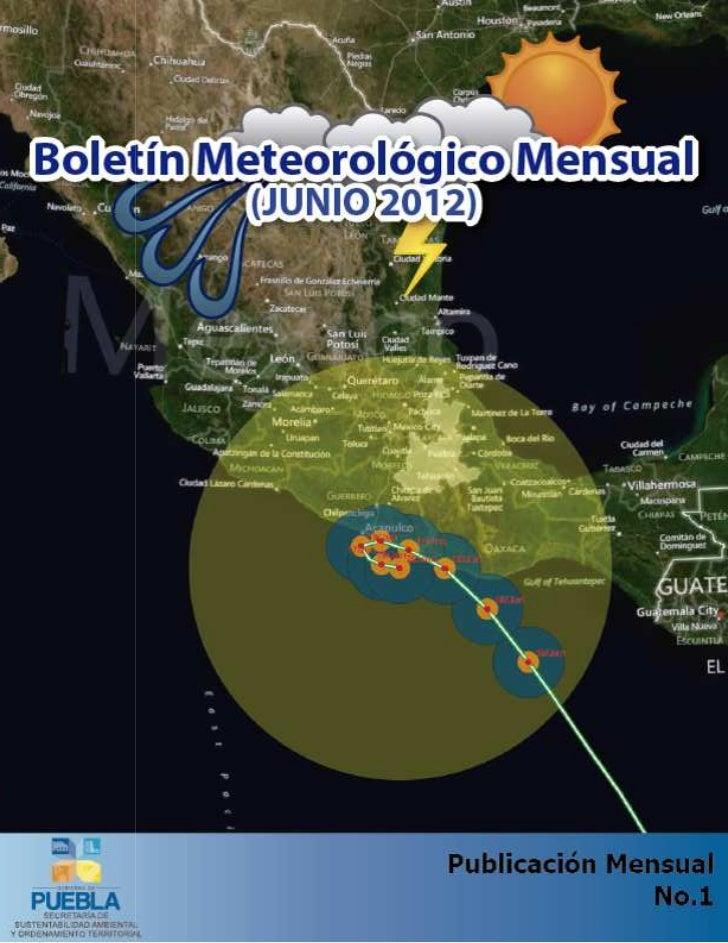 Boletín Meteorológico Mensual                                                   Junio 2012                                ...