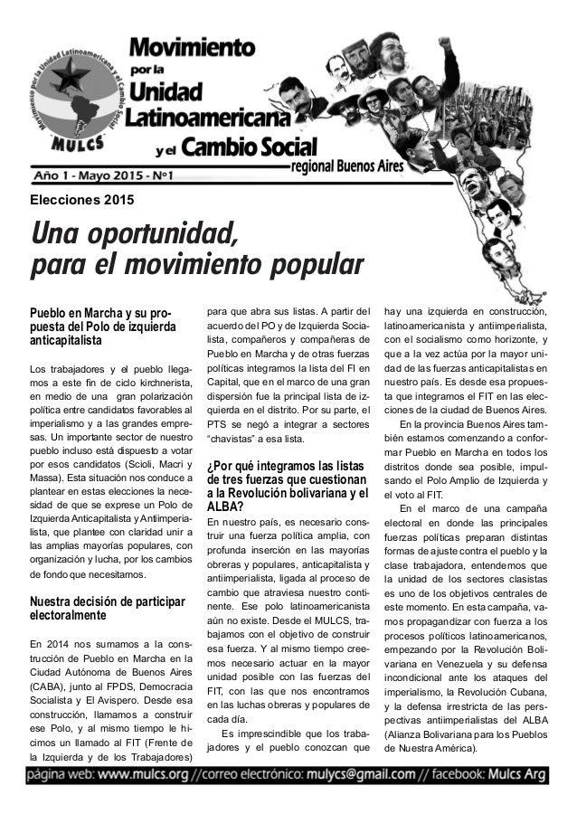 Pueblo en Marcha y su pro- puesta del Polo de izquierda anticapitalista Los trabajadores y el pueblo llega- mos a este fin...