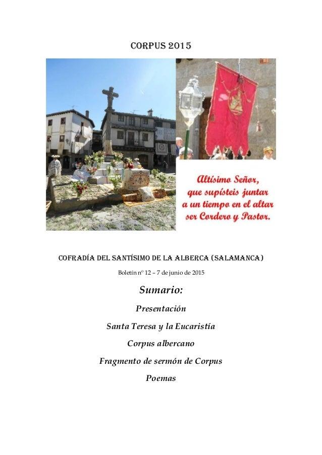 Corpus 2015 Cofradía del Santísimo de La Alberca (Salamanca) Boletín nº 12 – 7 de junio de 2015 Sumario: Presentación Sant...