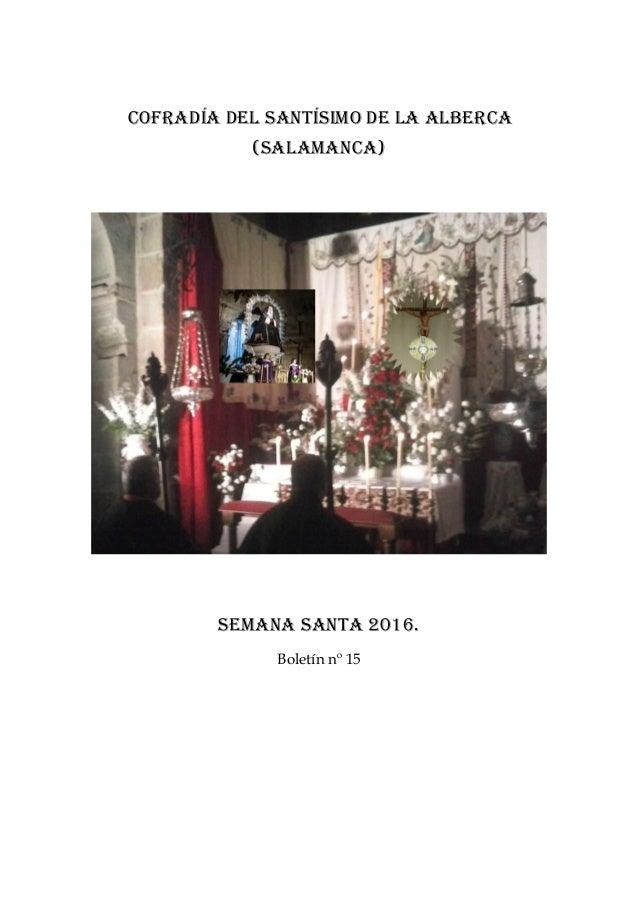 Cofradía del santísimo de la Alberca (salamanca) Semana santa 2016. Boletín nº 15