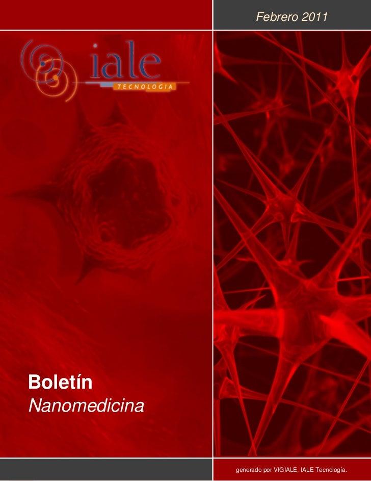 Febrero 2011BoletínNanomedicina               generado por VIGIALE, IALE Tecnología.