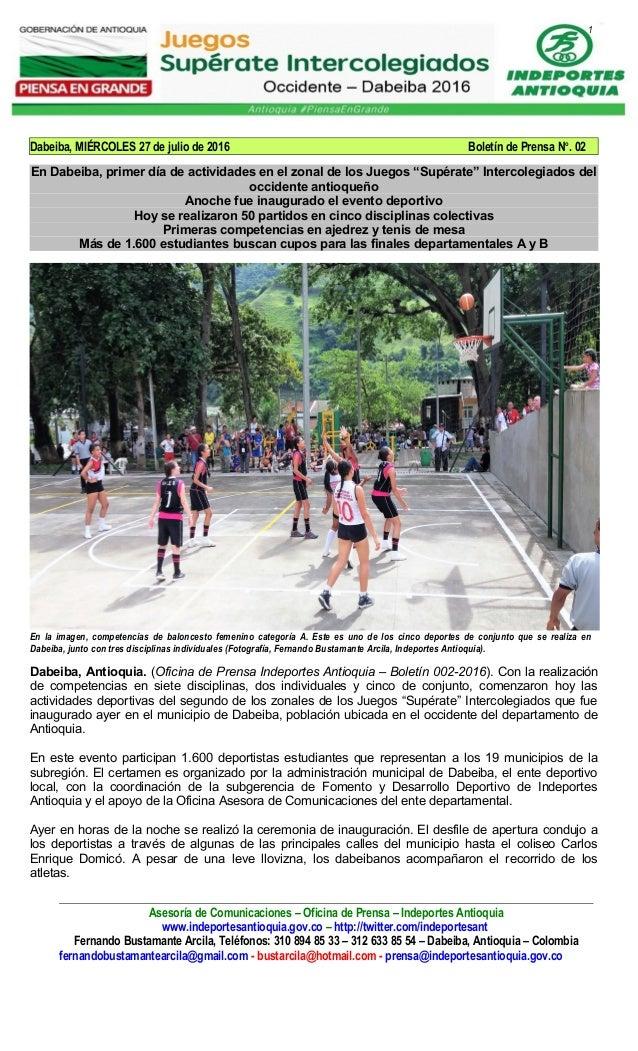 1 Dabeiba, MIÉRCOLES 27 de julio de 2016 Boletín de Prensa No . 02 En Dabeiba, primer día de actividades en el zonal de lo...