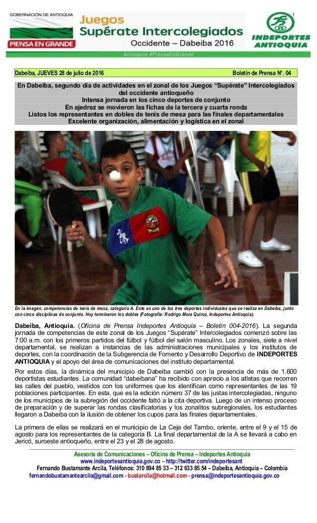 1 Dabeiba, JUEVES 28 de julio de 2016 Boletín de Prensa No . 04 En Dabeiba, segundo día de actividades en el zonal de los ...