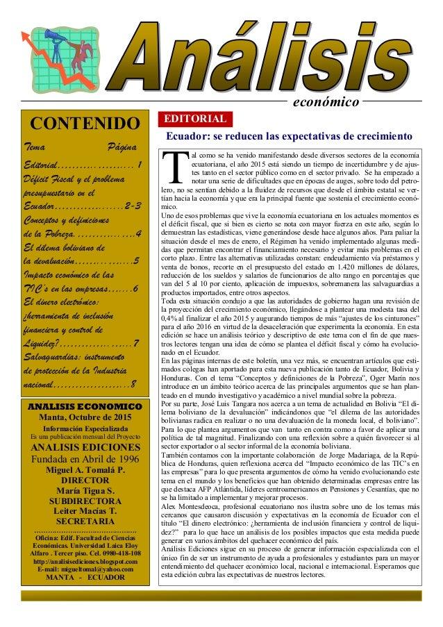 económico EDITORIAL Ecuador: se reducen las expectativas de crecimiento ANALISIS ECONOMICO Manta, Octubre de 2015 Informac...