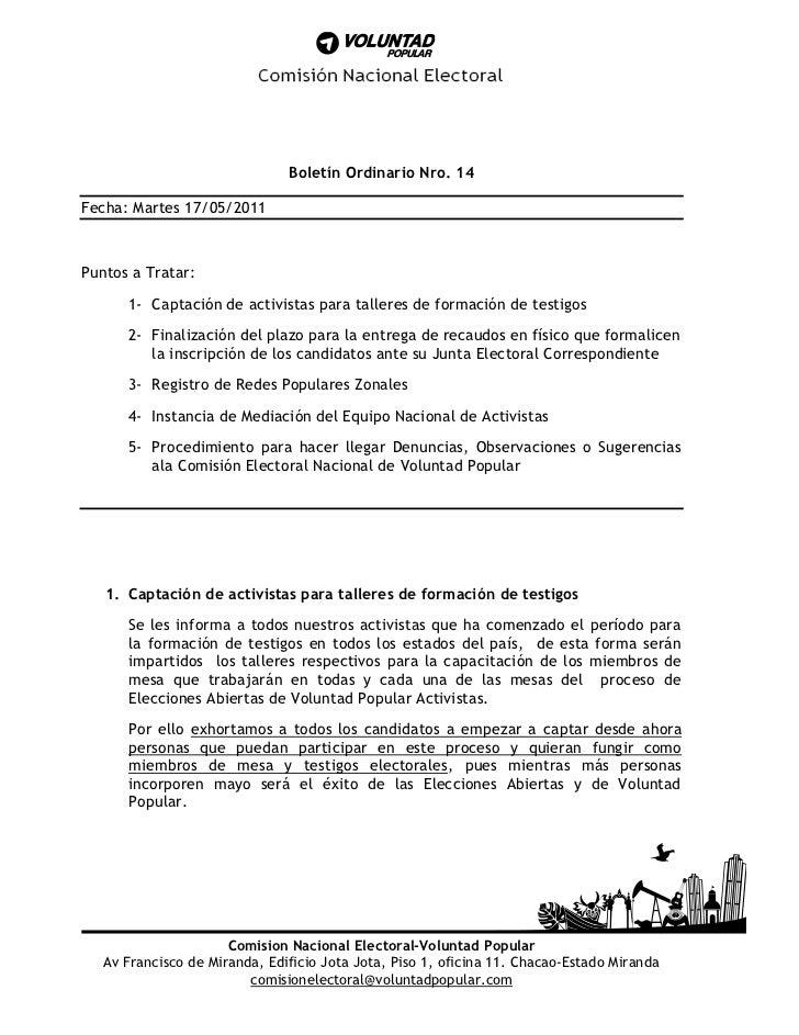 Boletín Ordinario Nro. 14Fecha: Martes 17/05/2011Puntos a Tratar:      1- Captación de activistas para talleres de formaci...