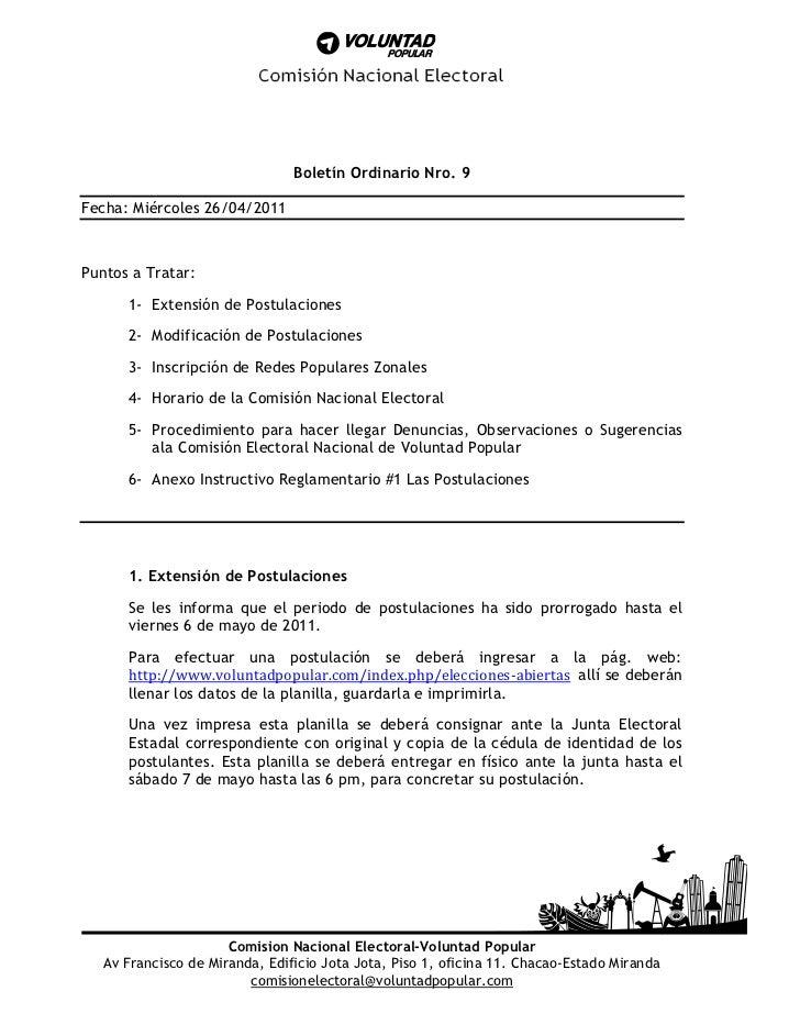 Boletín Ordinario Nro. 9Fecha: Miércoles 26/04/2011Puntos a Tratar:      1- Extensión de Postulaciones      2- Modificació...