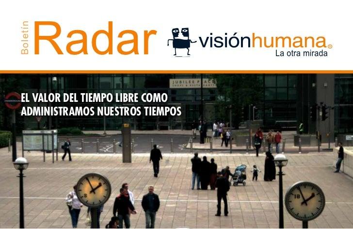 RadarBoletín EL VALOR DEL TIEMPO LIBRE COMO ADMINISTRAMOS NUESTROS TIEMPOS