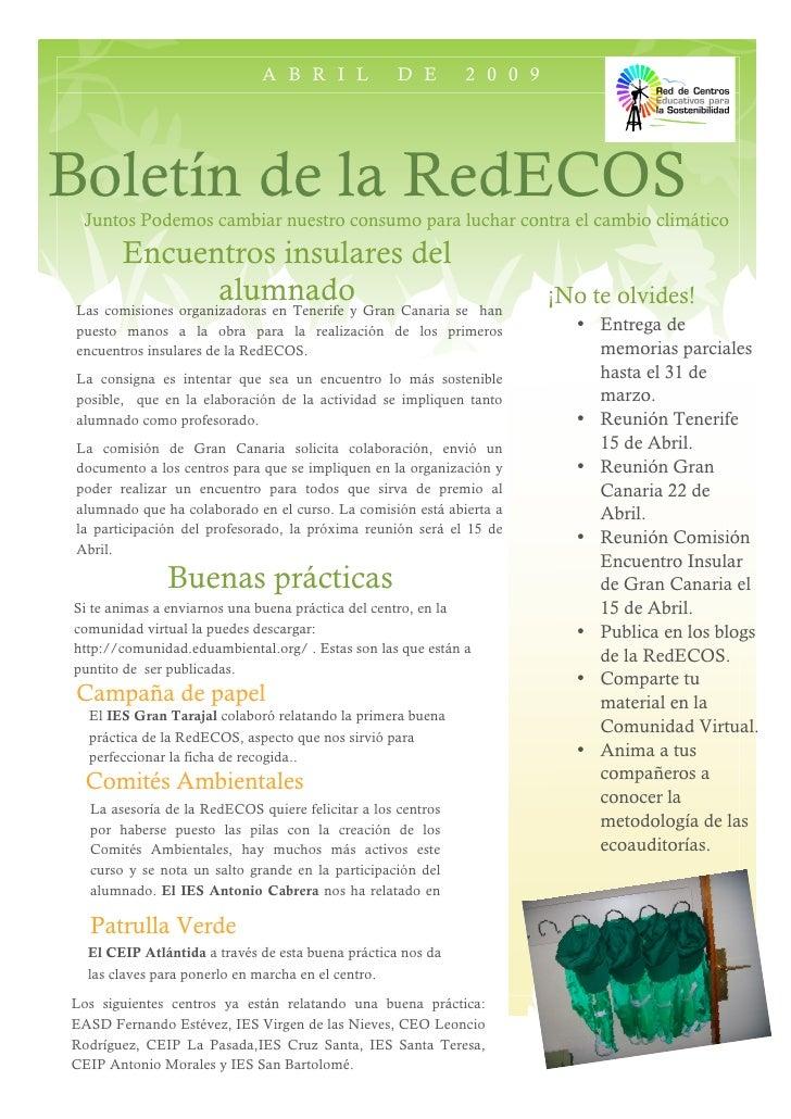 ABRIL                 DE       2009     Boletín de la RedECOS  Juntos Podemos cambiar nuestro consumo para luchar contra e...