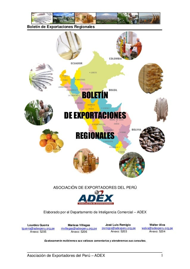 Boletín de Exportaciones RegionalesAsociación de Exportadores del Perú – ADEX 1BOLETÍNDE EXPORTACIONESREGIONALESASOCIACIÓN...