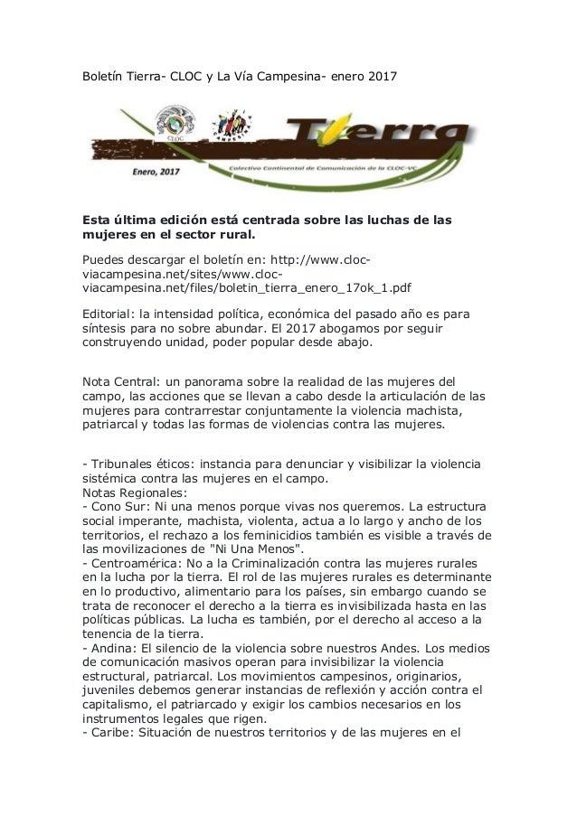 Boletín Tierra- CLOC y La Vía Campesina- enero 2017 Esta última edición está centrada sobre las luchas de las mujeres en e...