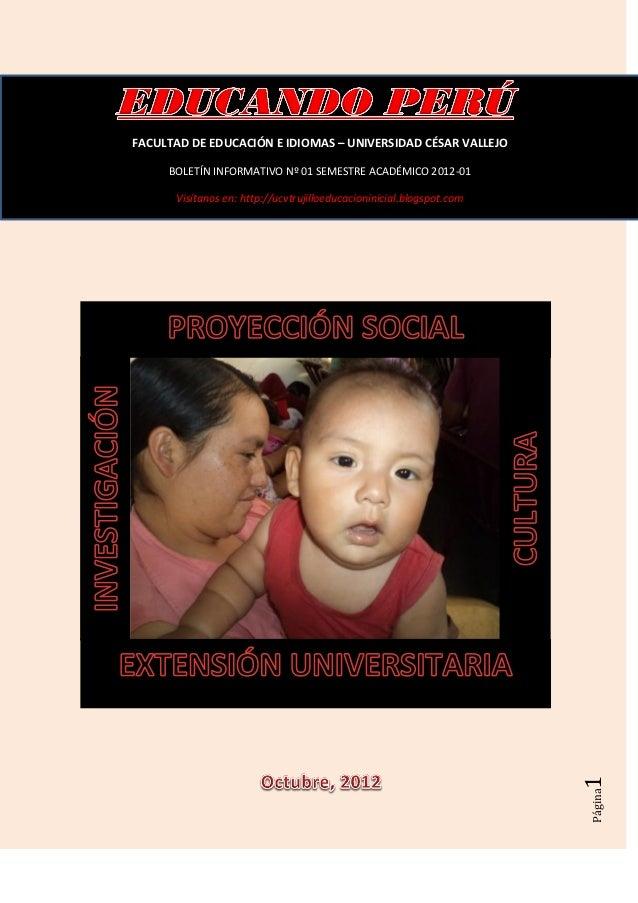 FACULTAD DE EDUCACIÓN E IDIOMAS – UNIVERSIDAD CÉSAR VALLEJO     BOLETÍN INFORMATIVO Nº 01 SEMESTRE ACADÉMICO 2012-01      ...