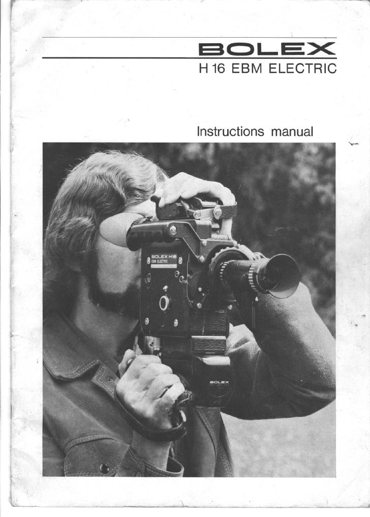 Bolex h16 ebm electric user manual_english
