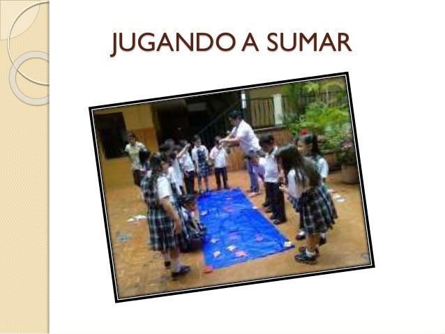 JUGANDO A SUMAR