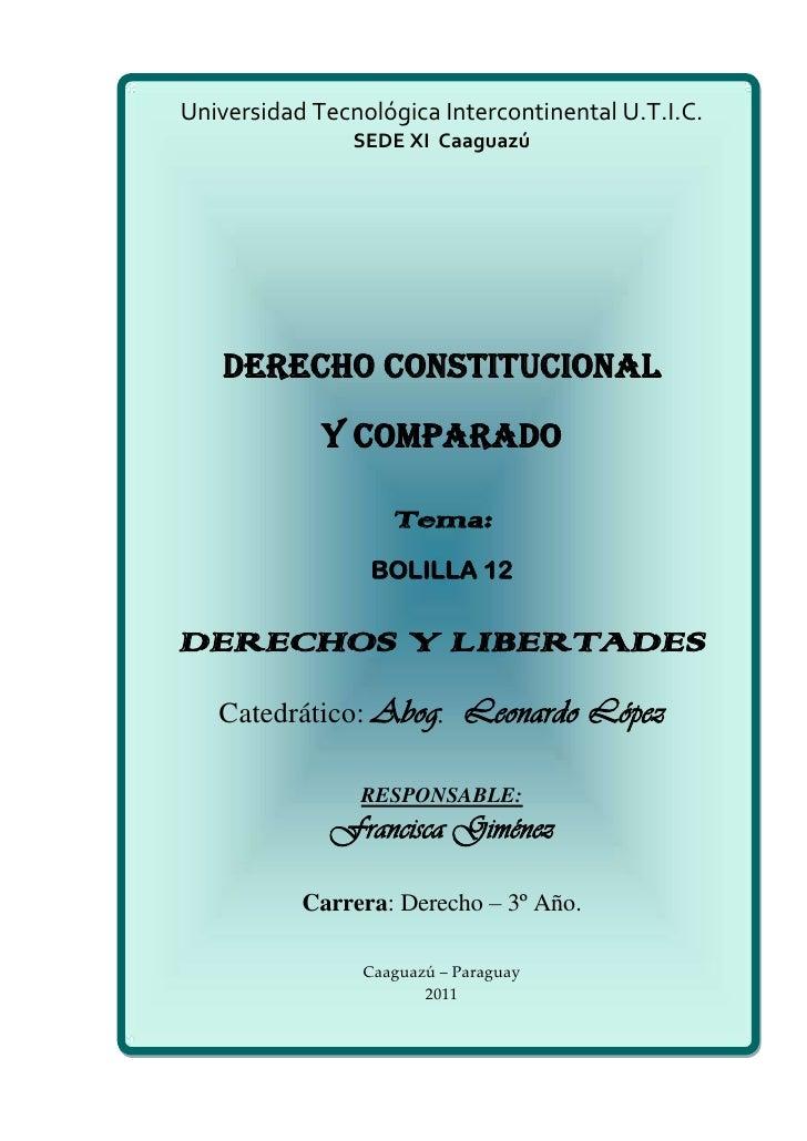 Universidad Tecnológica Intercontinental U.T.I.C.                SEDE XI Caaguazú   DERECHO CONSTITUCIONAL             Y C...